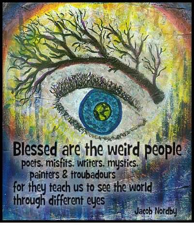 Blessed Are The Weird