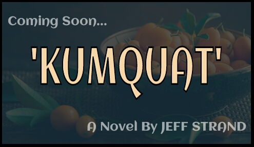 Cover art hasn't been released - so THIS is what KUMQUATS look like.