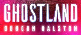 Ghostland-1-e1573631102298